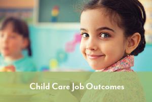 child care job outcomes