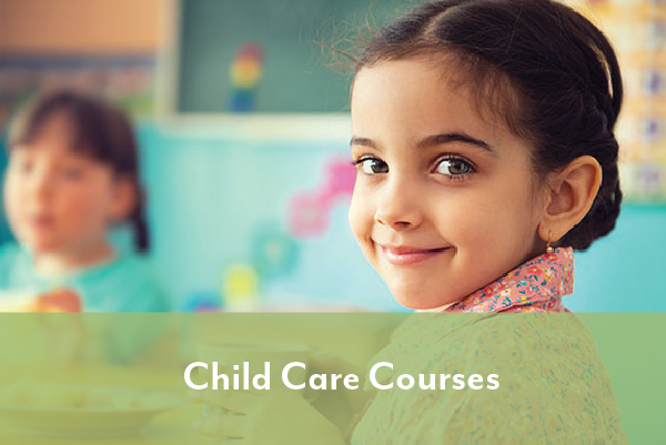 Child Care Courses